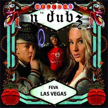Feva Las Vegas N Dubz
