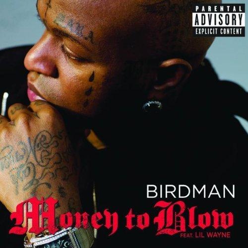 Birdman Money to Blow