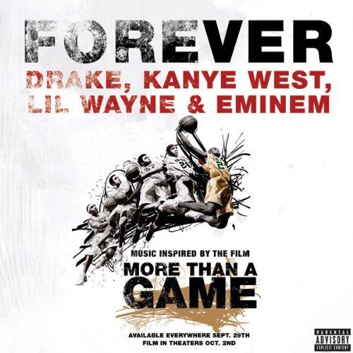 Drake feat. Kanye West, Lil' Wayne & Eminem – Forever