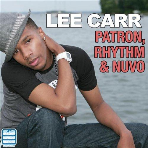 Lee Carr Patron Rhythm and Nuvo