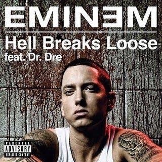 Eminem Hell Breaks Loose