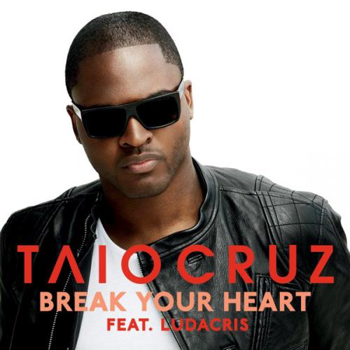 http://www.thehypefactor.com/wp-content/uploads/2010/03/Taio-Cruz-Break-Your-Heart-feat-Ludacris-500x500.jpg