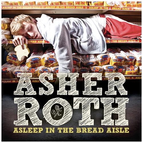 asher-roth-asleepinthebreadaisle