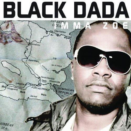 Black Dada Imma Zoe