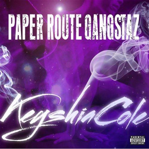 Paper Route Gangstaz Keyshia Cole