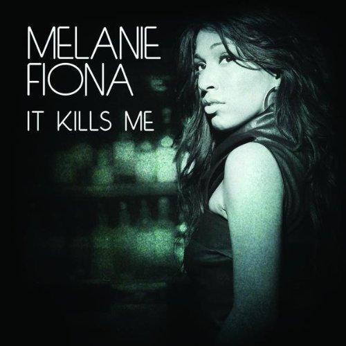 Melanie Fiona It Kills Me