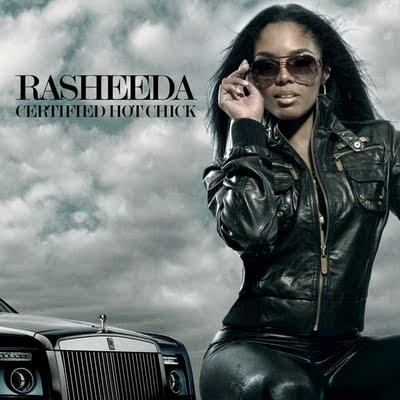 Rasheeda Certified Hot Chick