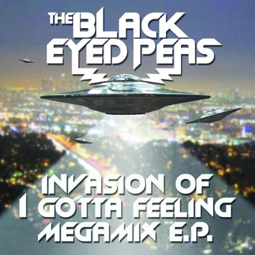Black Eyed Peas Invasion of I Gotta Feeling Megamix EP