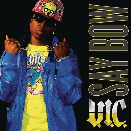 V.I.C. Say Bow