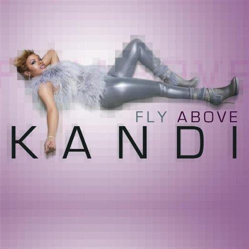 Kandi - Fly Above