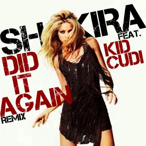 Shakira Did It Again Remix feat Kid Cudi
