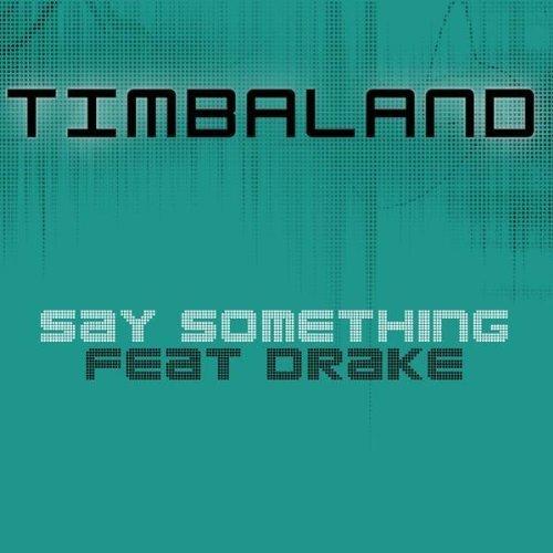 Timbaland Say Something
