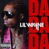Lil Wayne Da Da Da