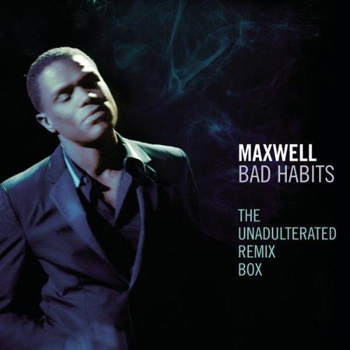 Maxwell Bad Habits