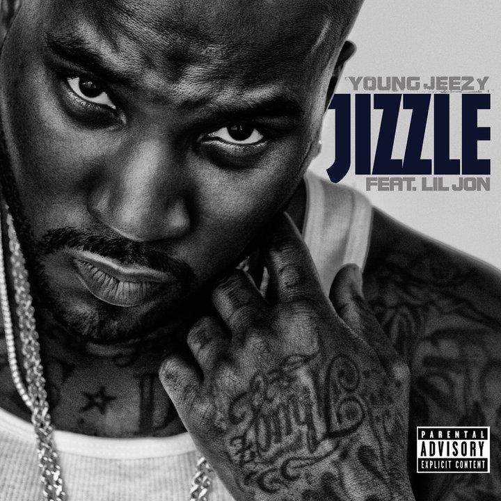 Young Jeezy feat. Lil Jon – Jizzle