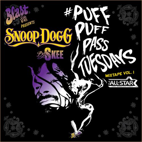 "Snoop Dogg – ""#Puff Puff Pass Tuesdays"" Mixtape Vol.1"