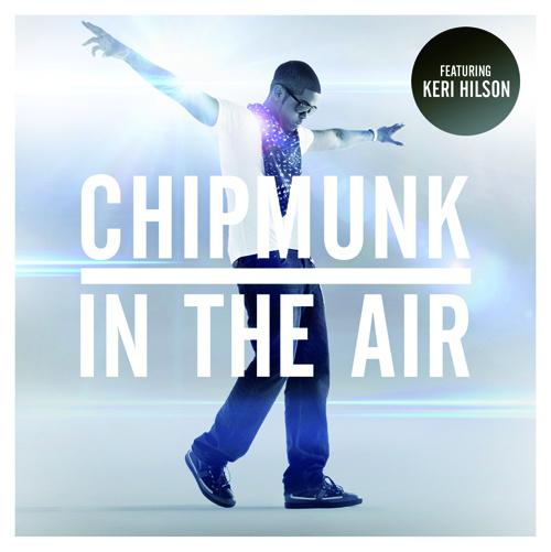 Chipmunk feat. Keri Hilson – In The Air