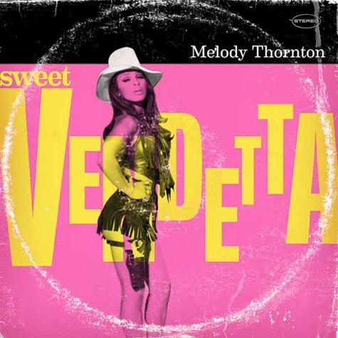 Melody Thornton – Sweet Vendetta