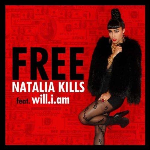 Natalia Kills – Free + (Remix) feat. will.i.am