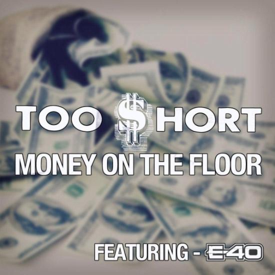 Too Short feat. E-40 – Money on The Floor