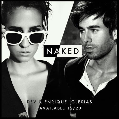 DEV feat. Enrique Iglesias – Naked