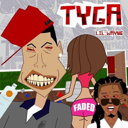 Tyga feat. Lil' Wayne – Faded