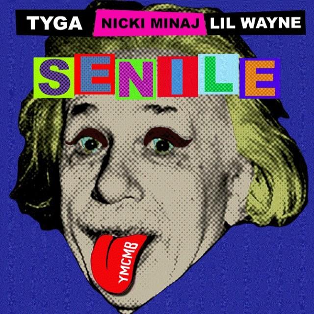 Young Money – Tyga, Nicki Minaj & Lil' Wayne – Senile
