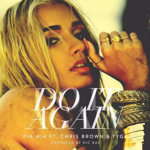 Pia Mia feat. Chris Brown & Tyga – 'Do It Again'