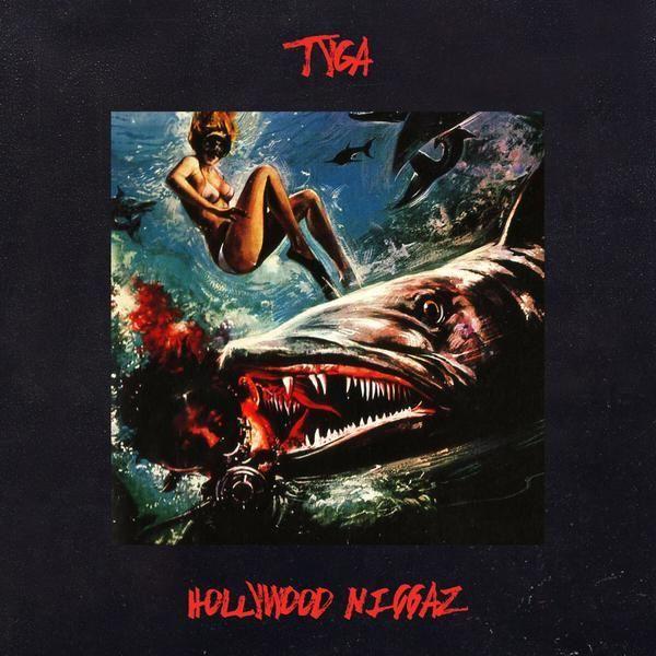 Tyga – Hollywood Niggaz