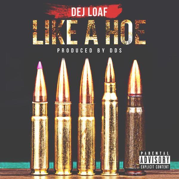 DeJ Loaf – 'Like A Hoe'