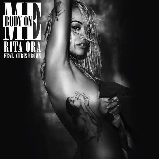 Rita Ora ft. Chris Brown – 'Body On Me'