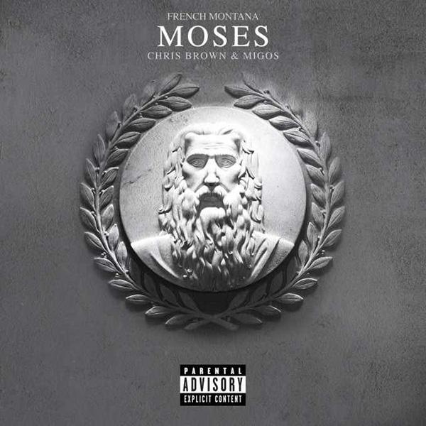 French Montana, Chris Brown, Migos – 'Moses'