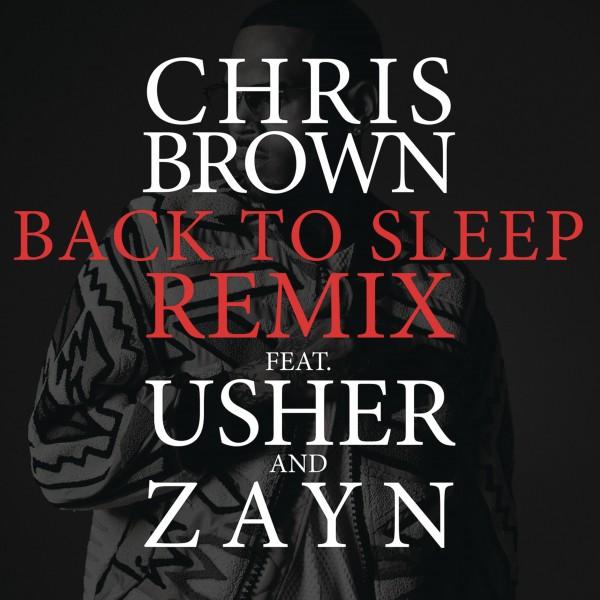 Chris Brown ft. Usher & ZAYN – 'Back To Sleep (Remix)'